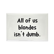 Blonde Dumb Rectangle Magnet (10 pack)
