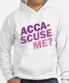 Acca-Scuse Me? Hoodie