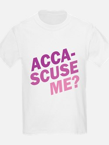 Acca-Scuse Me? T-Shirt