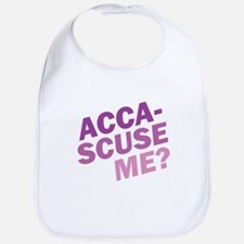 Acca-Scuse Me? Bib