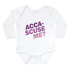Acca-Scuse Me? Long Sleeve Infant Bodysuit