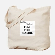 Full Time Fangirl Tote Bag