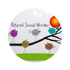 Retired Social worker A Ornament (Round)