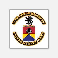 """COA - 67th Armor Regiment Square Sticker 3"""" x 3"""""""