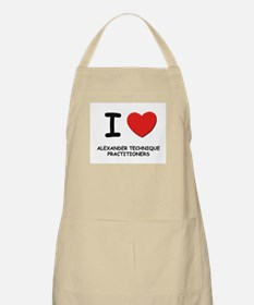 I love alexander technique practitioners BBQ Apron