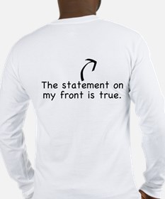 This statement is false! Long Sleeve T-Shirt