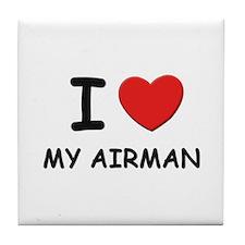 I love airmen Tile Coaster