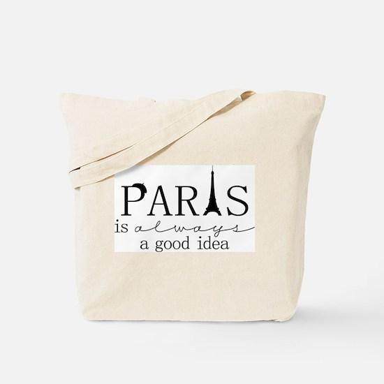 Oui! Oui! Paris anyone? Tote Bag