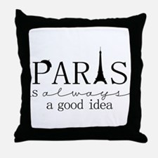Oui! Oui! Paris anyone? Throw Pillow