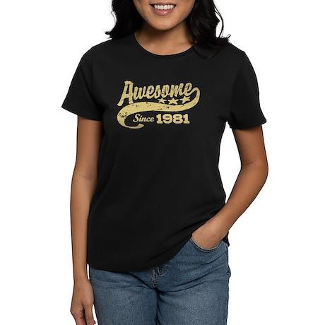 Awesome Since 1981 Women's Dark T-Shirt