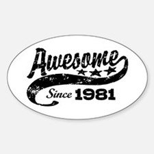Awesome Since 1981 Decal