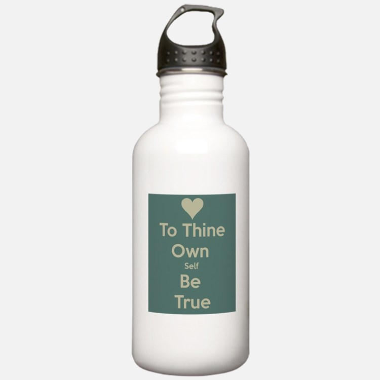Be true to yourself! Water Bottle