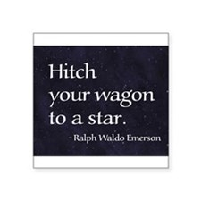 Hitch your wagon to a star Sticker