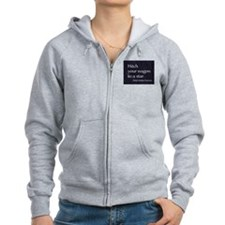 Hitch your wagon to a star Zip Hoodie