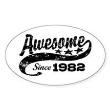 Awesome Since 1982 Decal