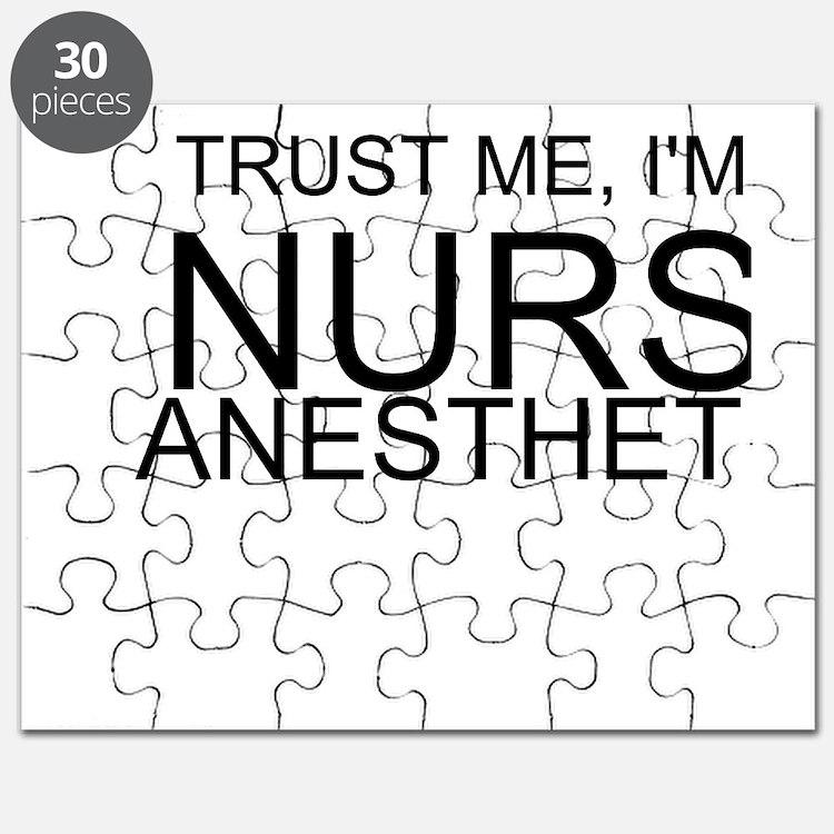 Trust Me, Im A Nurse Anesthetist Puzzle