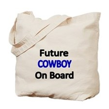 Future COWBOY on Board Tote Bag
