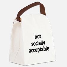 not socially acceptable Canvas Lunch Bag