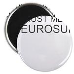 Trust Me, Im A Neurosurgeon Magnet