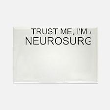 Trust Me, Im A Neurosurgeon Rectangle Magnet