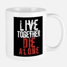 Live Together, Die Alone - LOST Mug