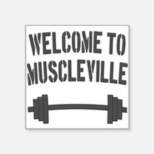 Welcome to Muscleville Sticker