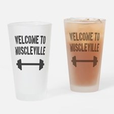 Welcome to Muscleville Drinking Glass