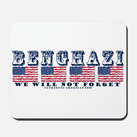 Benghazi - We will Not Forget Mousepad
