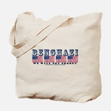Benghazi - We will Not Forget Tote Bag