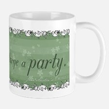 Jane Austen Party Quote Mug