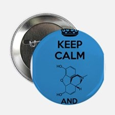 "Keep Calm and Fuzzy (Morphine) Black 2.25"" Button"