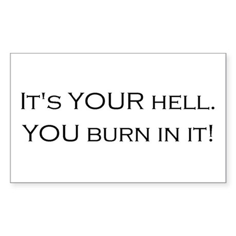 Hell is Your Invention Sticker (Rect.)