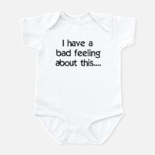 Bad Feeling Infant Bodysuit