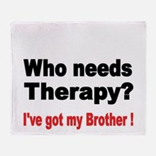 Who needs Therapy Throw Blanket