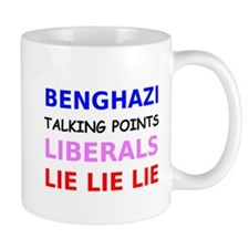 Benghazi Talking Points Liberals Lie Lie Lie Mug