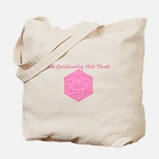 I'd Critically Hit That - Pink Tote Bag
