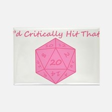 I'd Critically Hit That - Pink Rectangle Magnet