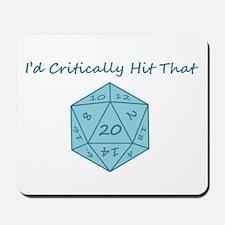 I'd Critically Hit That - Blue Mousepad