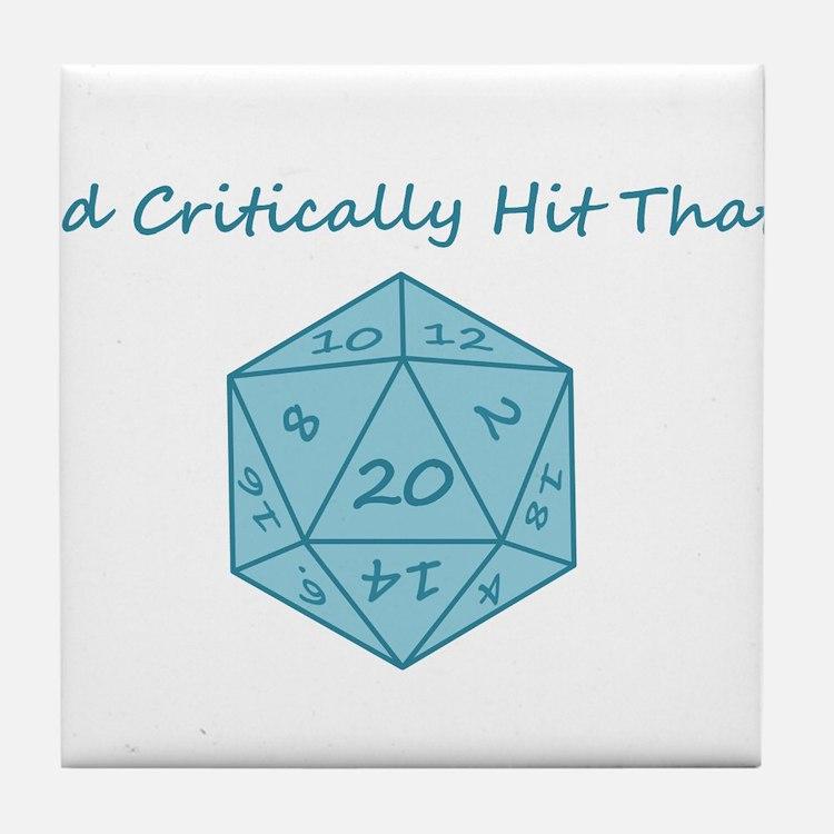 I'd Critically Hit That - Blue Tile Coaster