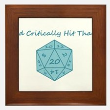 I'd Critically Hit That - Blue Framed Tile