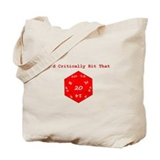I'd Critically Hit That - Red Tote Bag