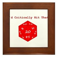 I'd Critically Hit That - Red Framed Tile