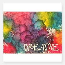 "Breathe Square Car Magnet 3"" x 3"""