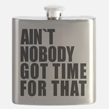 AINT NOBODY GOT TIME FOR THAT Flask
