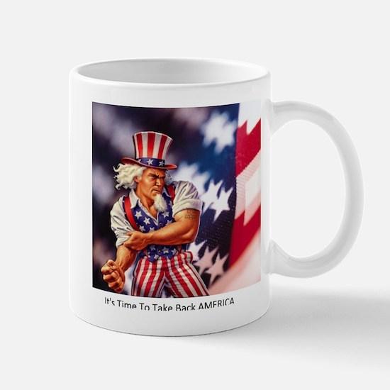Time to take back America Mug