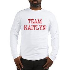 TEAM KAITLYN  Long Sleeve T-Shirt