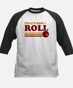 That's How I Roll Baseball Jersey