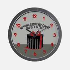 Nothing Good Ever Comes Out Of A Hatbox Wall Clock