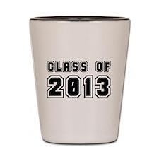 Class of 2013 - Graduation Gifts Shot Glass