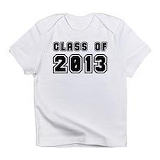 Class of 2013 - Graduation Gifts Infant T-Shirt